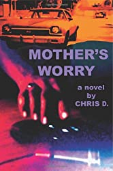 Mother's Worry