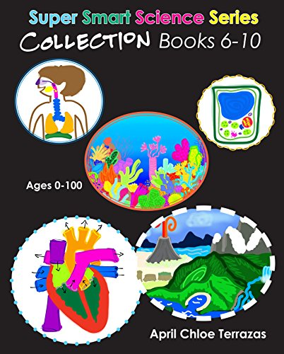Super Smart Science Series Collection: Books 6 - 10