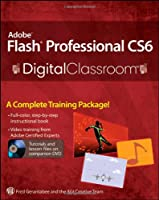Adobe Flash Professional CS6 Digital Classroom Front Cover