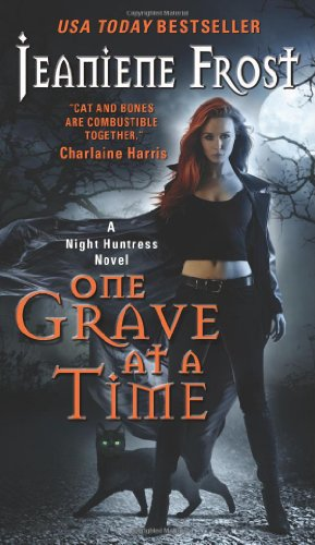 """""""One Grave at a Time - A Night Huntress Novel"""" av Jeaniene Frost"""