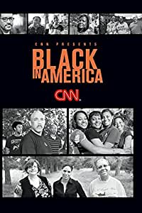CNN Presents: Black in America