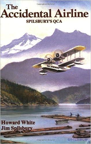The Accidental Airline: Spilsbury's QCA (Spilsbury Saga)