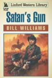 Satan's Gun, Bill Williams, 1847821693