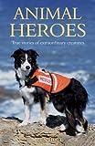 Animal Heroes, Ben Holt, 1849532079