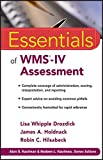 Essentials of WMS-IV Assessment 1st Edition