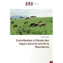 Contribution à l'étude des tiques dans le sud de la Mauritanie