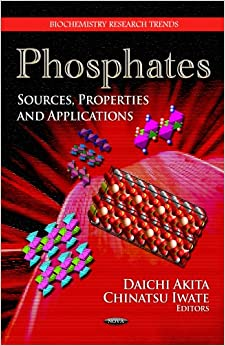 Book PHOSPHATES SOURCES PROPERTIES (Biochemistry Research Trends)