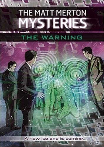 The End: Part One (The Matt Merton Mysteries)
