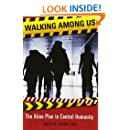 Walking Among Us: The Alien Plan to Control Humanity