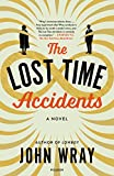 The Lost Time Accidents: A Novel