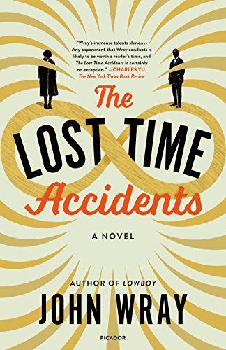The Lost Time Accidents: A Novel [John Wray] (Tapa Blanda)