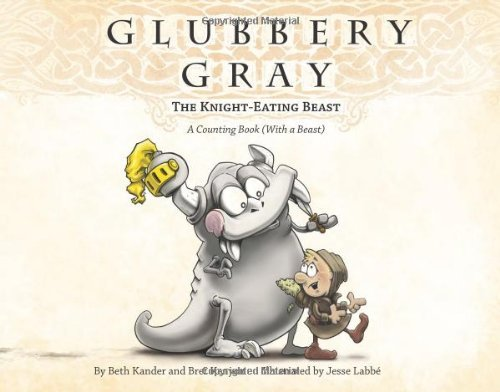 Glubbery Gray, the Knight-Eating Beast by Beth Kander (2010-09-02) (Pelican Eating Fish)