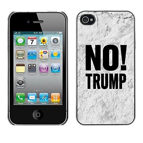 Print Motif Coque de protection Case Cover // Q04100504 Aucun mur en pierre Trump // Apple iPhone 4 4S 4G