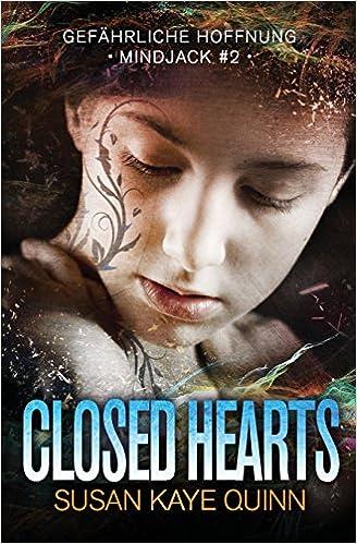 Closed Hearts - Gefährliche Hoffnung (Mindjack #2): Volume 2 (Mindjack Trilogy)