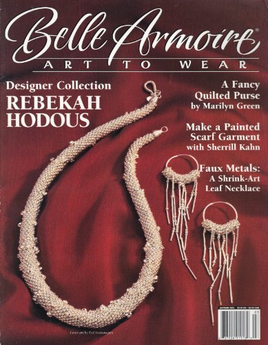 Belle Armoire: Art to Wear (Autumn 2003, Vol. 3, Issue - Miller Armoires