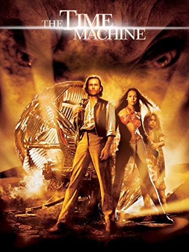 - The Time Machine (2002)