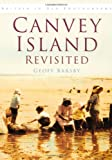 Canvey Island Revisited, Geoff Barsby, 0752439847