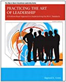 Practicing the Art of Leadership : A Problem-Based Approach to Implementing the ISLLC Standards Plus MyEdLeadershipLab with Pearson EText, Green, Reginald Leon, 0133014614