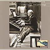 Charles Tournemire: Complete Recordings