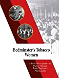 img - for Bedminster's Tobacco Women book / textbook / text book