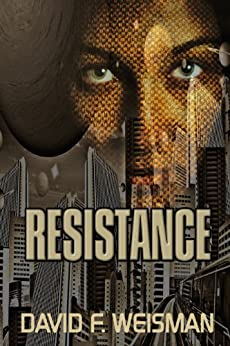 Resistance by [Weisman, David F.]