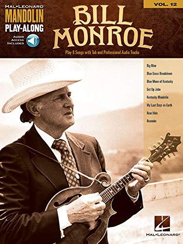 (Bill Monroe: Mandolin Play-Along Volume 12 (Hal Leonard Mandolin Play-along))