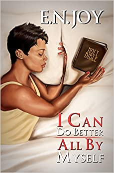 I Can Do Better All by Myself: New Day Divas Series Book Five