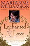 Enchanted Love, Marianne Williamson, 0684870258