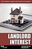Landlord Interest: How to Protect Yourself from the Big Cut in Tax Relief