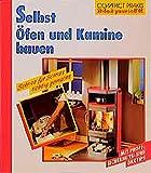 """Selbst Öfen und Kamine bauen (Compact-Praxis """"do it yourself"""")"""