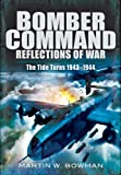 Bomber Command, Martin W. Bowman, 1848844956