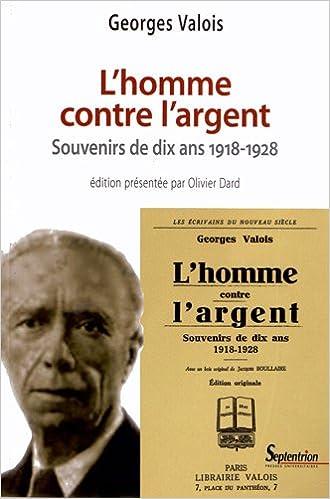 Livres gratuits L'homme contre l'argent : Souvenirs de dix ans (1918-1928) pdf