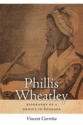 Phillis Wheatley: Biography of a Genius in Bondage