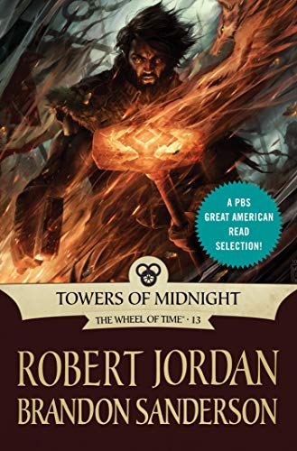 Towers of Midnight: Book Thirteen of The Wheel of Time (9 11 A Tale Of Two Towers)