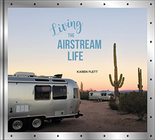 (Living the Airstream Life)
