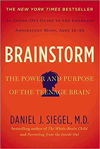 The Purpose Of Teenage Brain >> Brainstorm The Power And Purpose Of The Teenage Brain Daniel J