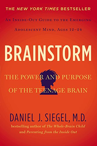 (Brainstorm: The Power and Purpose of the Teenage Brain)