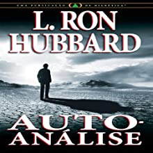 Auto-Análise [Self Analysis] (Portuguese Edition) Audiobook by L. Ron Hubbard Narrated by  uncredited