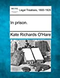 In Prison, Kate Richards O'Hare, 1240120281