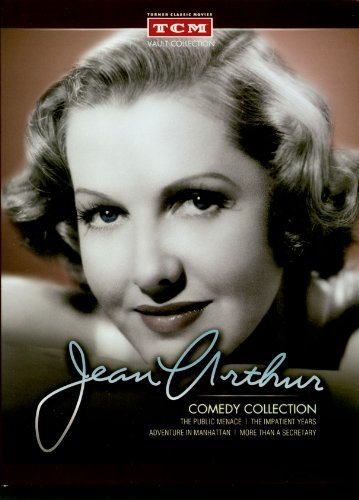 Jean Arthur Comedy Collection: The Public Menace (1935)/Adventure In Manhattan (1936)/More Than A Secretary (1936)/The Impatient Years - Collection Jean Arthur