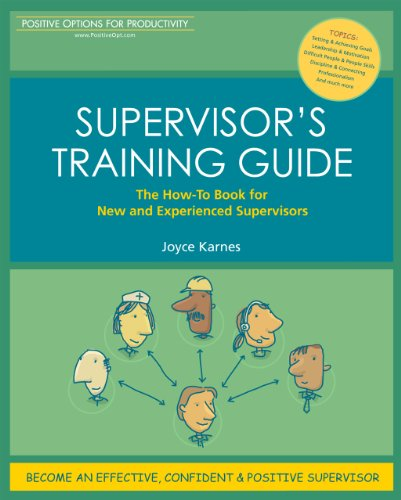 Supervisor's Training Guide: The How-To Book for New and Experienced ()