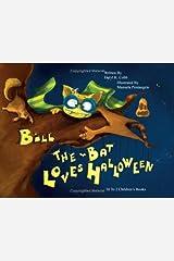 Bill the Bat Loves Halloween Hardcover