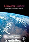 Growing Global: Lessons for the New Enterprise (Re-Think)