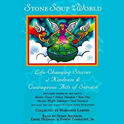 Stone Soup for the World