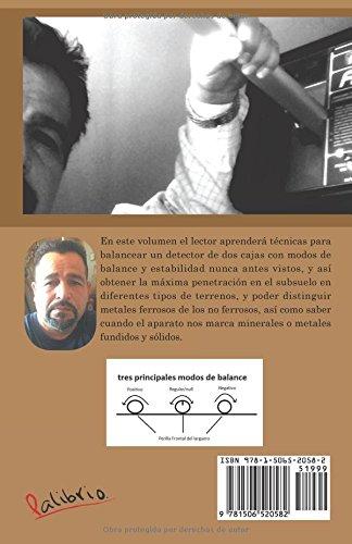 Guía para localización de tesoros y lo nunca antes visto usando técnicas avanzadas con equipos localizadores de dos cajas (Spanish Edition): Fernando ...