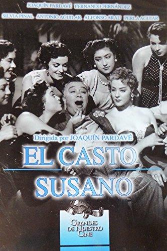 El Casto Susano - Grandes De Nuestro Cine Joaquin Pardave 1954