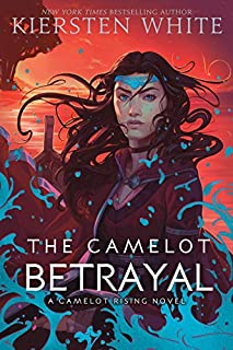Book Cover: The Camelot Betrayal