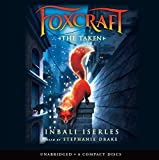 The Taken (Foxcraft #1)