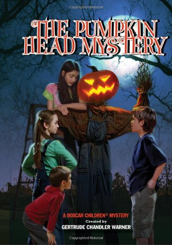 The Pumpkin Head Mystery - Book #124 of the Boxcar Children