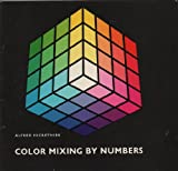 Color Mixing by Number, Alfred Hickethier, 0442113862